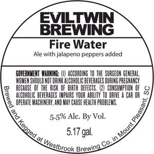 Evil Twin Brewing Fire Water