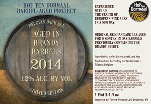 Hof Ten Dormaal Aged In Brandy Barrels