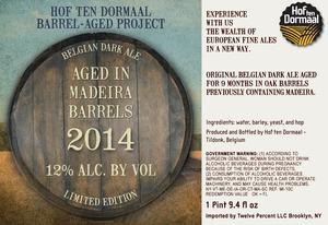 Hof Ten Dormaal Aged In Madeira Barrels