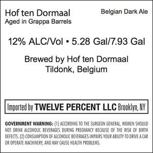 Hof Ten Dormaal Aged In Grappa Barrels