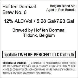 Hof Ten Dormaal Brew No. 6