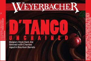 Weyerbacher Dtango Unchained