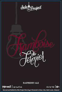 Side Project Brewing Framboise Du Fermier