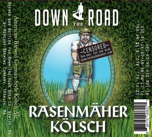 Down The Road Rasenmaher Kolsch