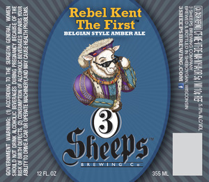3 Sheeps Brewing Co. Rebel Kent The First April 2015