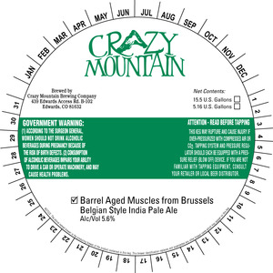 Crazy Mountain Brewing Company Barrel Aged Muscles From Brussels