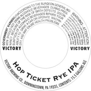 Victory Hop Ticket Rye IPA