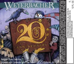 Weyerbacher 20th Anniversary
