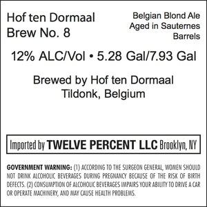 Hof Ten Dormaal Brew No. 8