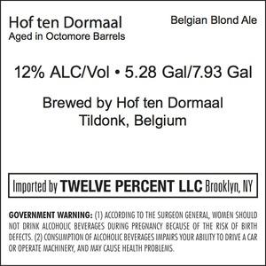Hof Ten Dormaal Aged In Octomore Barrels