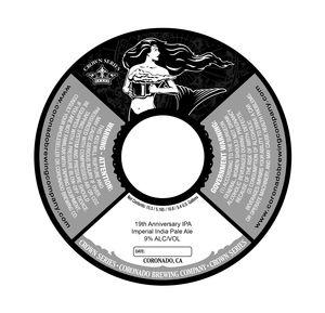 Coronado Brewing Company, Inc. 19th Anniversary IPA