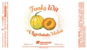 Perennial Artisan Ales Funky Wit +charentais Melon