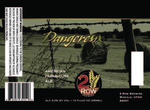 Dangereux American Farmhouse Ale