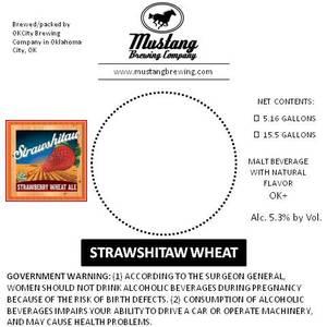 Mustang Brewing Company Strawshitaw Wheat