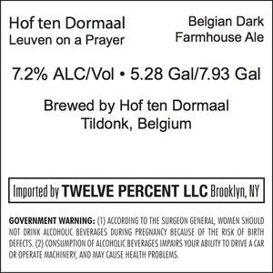 Hof Ten Dormaal Leuven On A Prayer