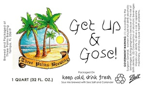 Three Palms Brewing Get Up & Gose!