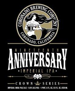 Coronado Brewing Compnay Nineteenth Anniversary Imperial IPA