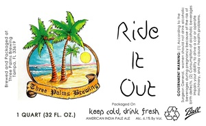 Three Palms Brewing Ride It Out