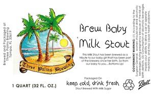 Three Palms Brewing Brew Baby Milk Stout
