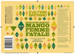 Evil Twin Brewing Mango Femme Fatale