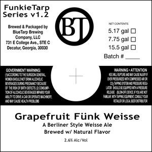 Bluetarp Brewing Company Grapefruit Funk Weisse