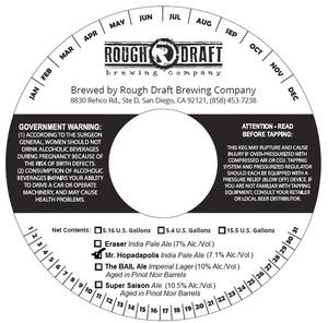 Rough Draft Brewing Company Mr. Hopadapolis