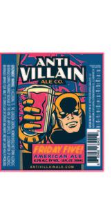 Anti Villain Ale Co. Friday Five