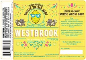 Westbrook Brewing Company Lemon Coconut Weisse Weisse Baby
