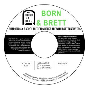 Third Rail Beer Born & Brett