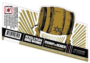 Revolution Brewing Ryeway To Heaven