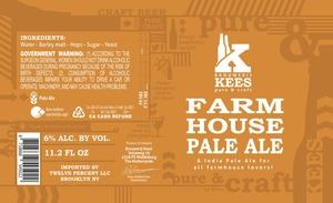 Kees Farm House