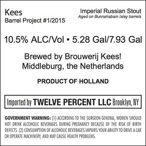 Kees Barrel Project #1/2015