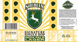 Shebeen Brewing Company Signature Single Hop India Pale Lager