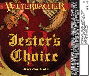 Weyerbacher Jesters Choice Ii