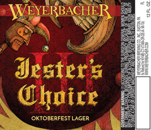 Weyerbacher Jesters Choice Iii