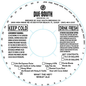 Due South Brewing Co. What The Hef?