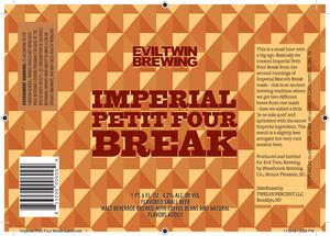 Evil Twin Brewing Imperial Petit Four Break