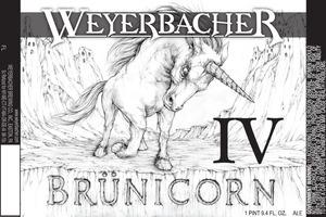 Weyerbacher Brunicorn Iv