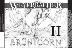 Weyerbacher Brunicorn Ii