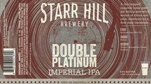 Starr Hill Double Platinum