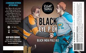 Right Brain Brewery Black Eye P Eh