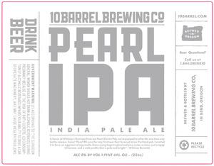 10 Barrel Brewing Co Pearl December 2015