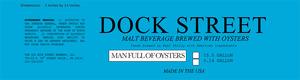 Dock Street Man Full Of Oysters