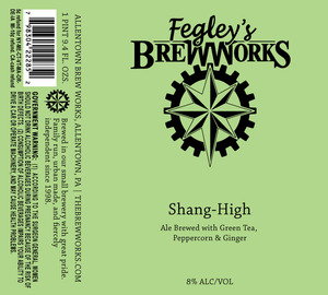 Fegley's Brew Works Shang-high