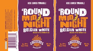 'round Mid Night Belgian White Belgian Style Wheat Ale January 2016