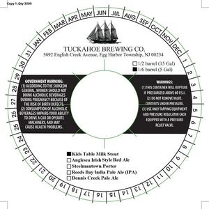 Tuckahoe Brewing Company Kids Table Milk Stout January 2016