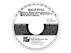Half Full Gose Without Saying Ale