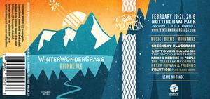 Crazy Mountain Brewing Company Winter Wondergrass