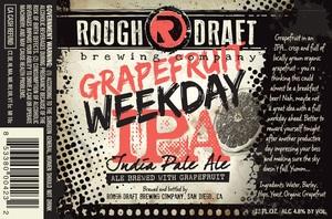 Rough Draft Brewing Company Grapefruit Weekday