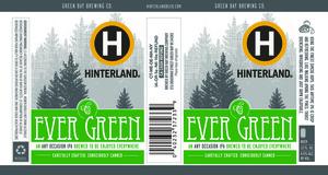 Hinterland Ever Green